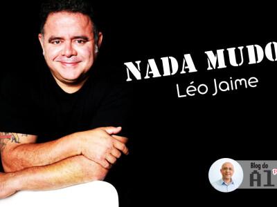 Nada Mudou - Léo Jaime